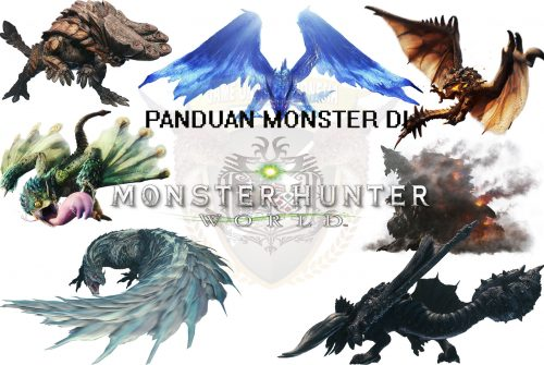 Ultimate Guide Monster Hunter World – Cara Mengalahkan Semua Monster !