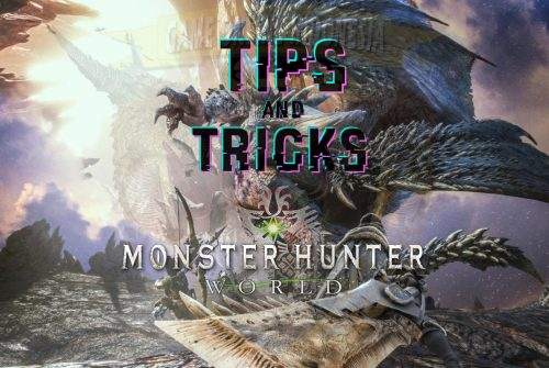Tips Dan Trik Jitu Bermain Monster Hunter: World !