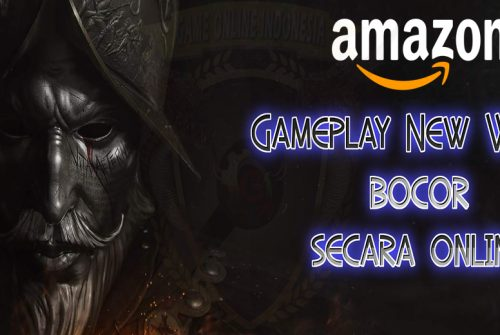 Gameplay New World Bocor Secara Online !
