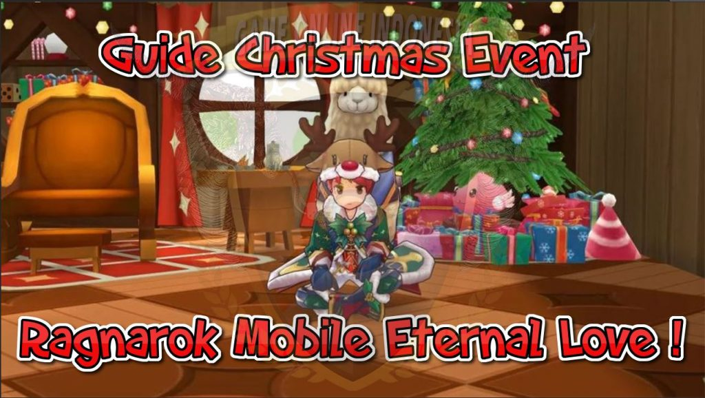 Guide Christmas Event Ragnarok Mobile Eternal Love